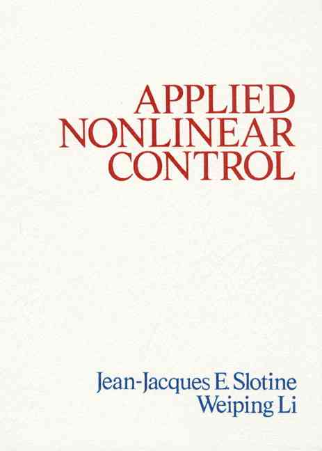 Applied Nonlinear Control By Slotine, Jean-Jacques/ Li, Weiping